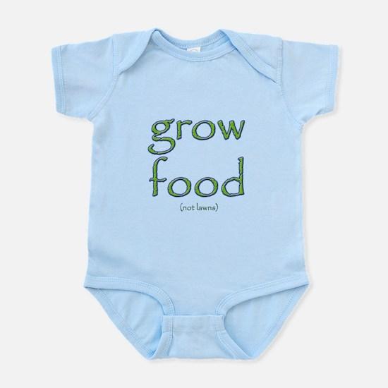 Grow Food Not Lawns Infant Bodysuit