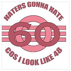 60th Birthday Humor Poster
