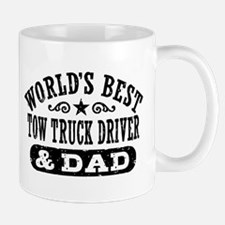 World's Best Tow Truck Driver & Dad Mug