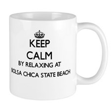 Keep calm by relaxing at Bolsa Chica State Be Mugs