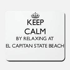 Keep calm by relaxing at El Capitan Stat Mousepad