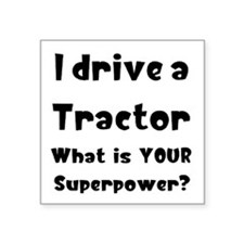 "drive tractor Square Sticker 3"" x 3"""