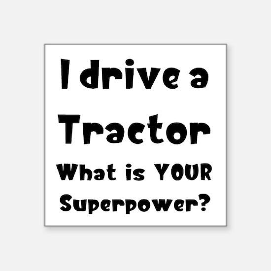 """drive tractor Square Sticker 3"""" x 3"""""""