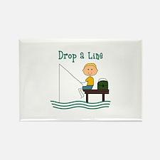 DROP A LINE Magnets