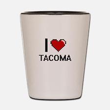 I love Tacoma Digital Design Shot Glass