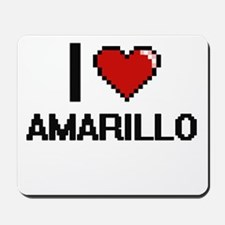 I love Amarillo Digital Design Mousepad