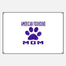 American foxhound mom designs Banner
