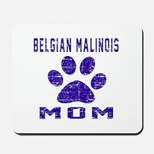 Belgian Malinois mom designs Mousepad