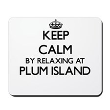 Keep calm by relaxing at Plum Island Mas Mousepad