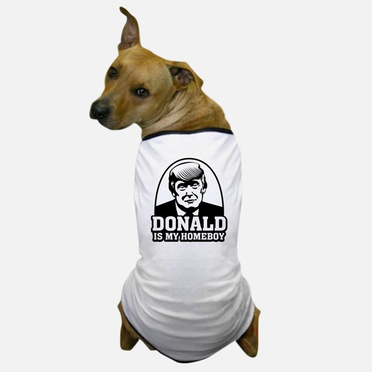 Trump Is My Homeboy Dog T-Shirt