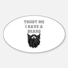 Trust Me I have a Beard Decal