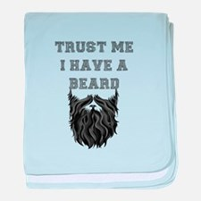 Trust Me I have a Beard baby blanket