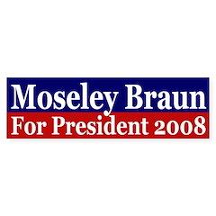 Moseley Braun 2008 (bumper sticker)