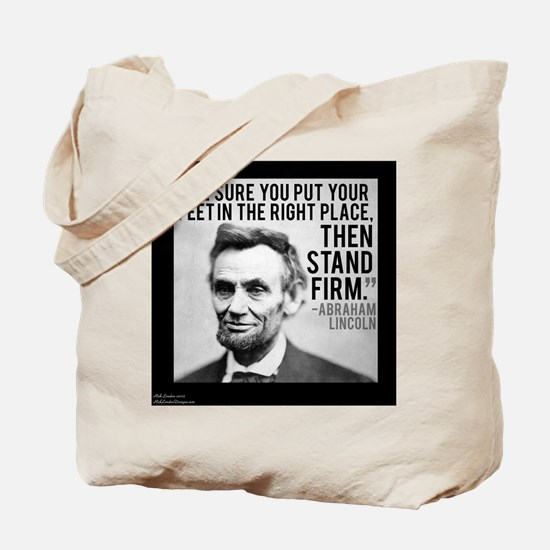 Abe Lincoln Stand Firm Tote Bag