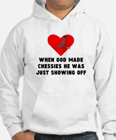 When God Made Chessies Hoodie