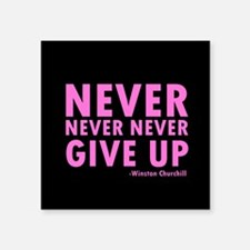 NeverGiveUp9 Sticker