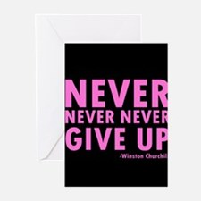 NeverGiveUp9 Greeting Cards