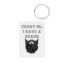 Trust Me I have a Beard Keychains