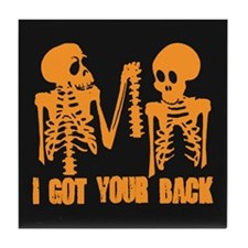 I Got Your Back Tile Coaster
