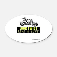 LOOK TWICE SAVE A LIFE Oval Car Magnet