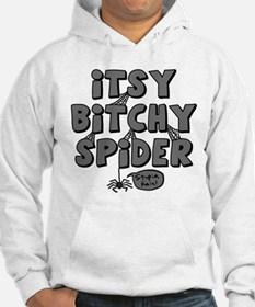 Itsy Bitchy Spider Hoodie