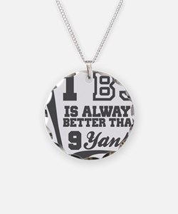 1 BJ Is Better Than 9 Yanks Necklace