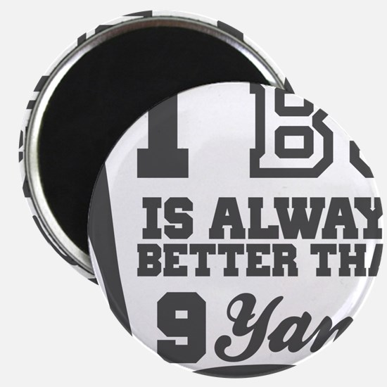 1 BJ Is Better Than 9 Yanks Magnets