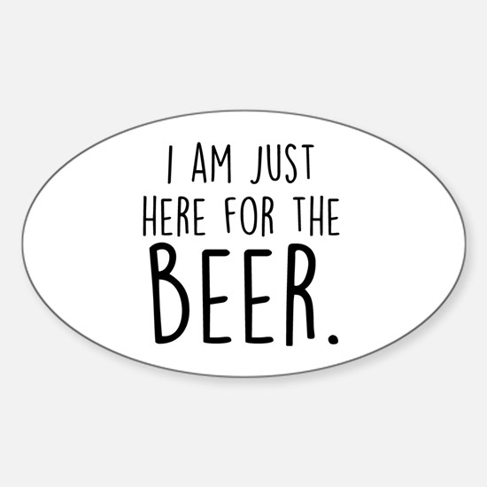 Here for the Beer Decal