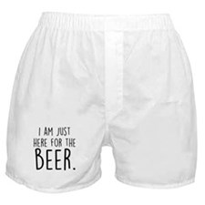 Here for the Beer Boxer Shorts