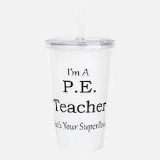 P.E. Teacher Acrylic Double-wall Tumbler
