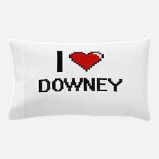 I love Downey Digital Design Pillow Case