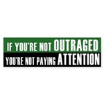 Not Outraged? No Attention! (sticker)