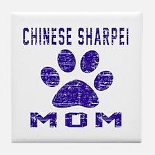 Chinese Sharpei mom designs Tile Coaster