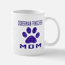 Doberman Pinscher mom designs Mug