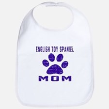 English Toy Spaniel mom designs Bib
