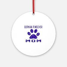 German Pinscher mom designs Round Ornament