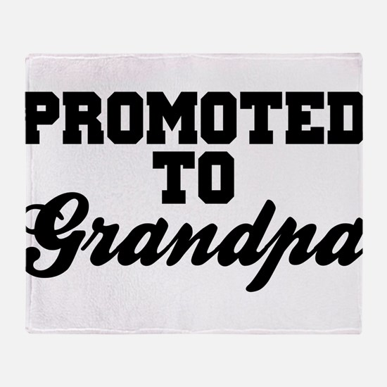 Promoted To Grandpa Throw Blanket