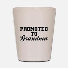 Promoted To Grandma Shot Glass