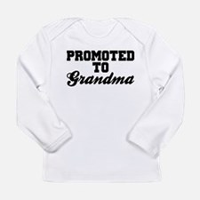 Promoted To Grandma Long Sleeve T-Shirt