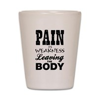 Pain Is Weakness Workout Tank Shot Glass