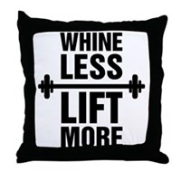 Whine Less Lift More Workout Tank Throw Pillow