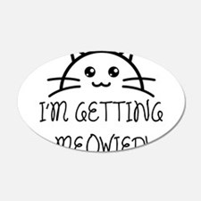 I'm Getting Meowied Wall Sticker