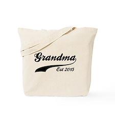Grandma Est 2015 Tote Bag