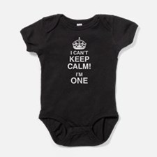 I Can't Keep Calm I'm One Baby Bodysuit
