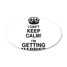 I Can't Keep Calm I'm Getting Married Wall Sticker