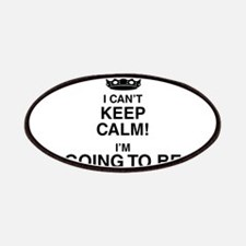 i cant keep calm im going to be a dad Patch