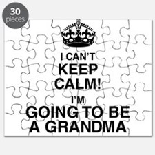 i cant keep calm im going to be a grandma Puzzle