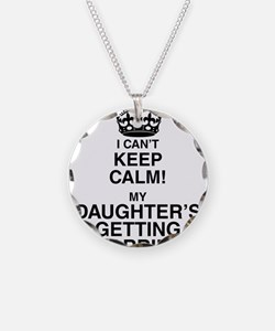 i cant keep calm my daughters getting married Neck