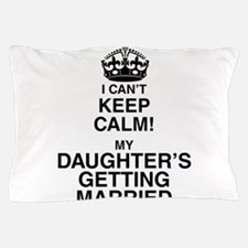 i cant keep calm my daughters getting married Pill