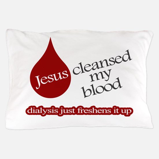 Jesus Dialysis Pillow Case